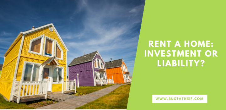 Rent a Home Investment or Liability