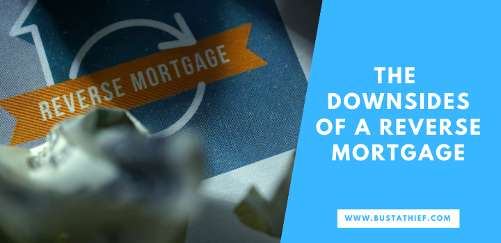 The Downsides of a Reverse Mortgage