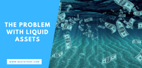 The Problem With Liquid Assets