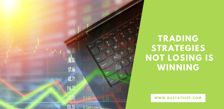 Trading Strategies Not Losing Is Winning