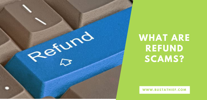 What Are Refund Scams