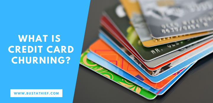 What Is Credit Card Churning