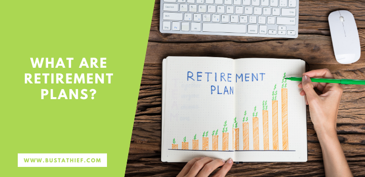 What are Retirement Plans