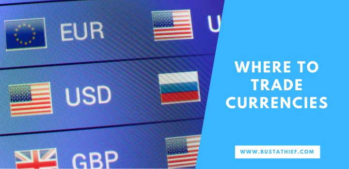 Where To Trade Currencies