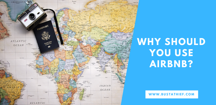 Why Should You Use Airbnb
