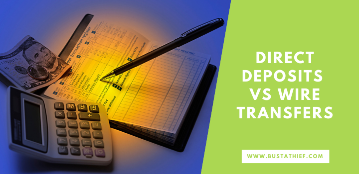 Direct Deposits VS Wire Transfers