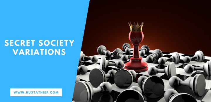 Secret Society Variations