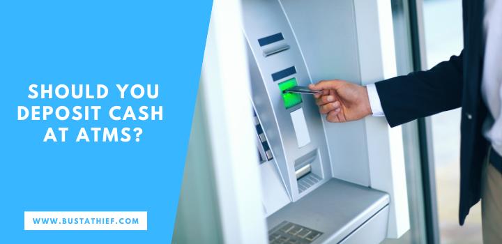 Should You Deposit Cash At ATMs