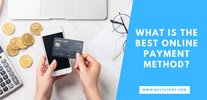 What Is The Best Online Payment Method
