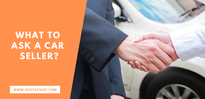 What To Ask A Car Seller