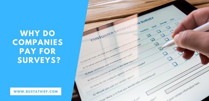 Why Do Companies Pay For Surveys