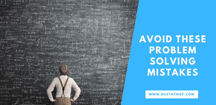 Avoid These Problem Solving Mistakes