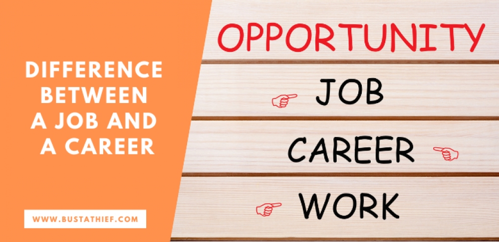 Difference Between a Job and a Career