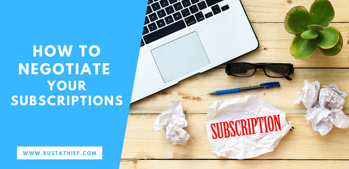 How to Negotiate Your Subscriptions
