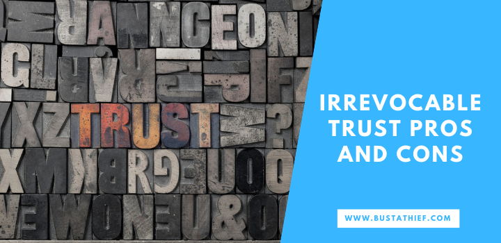 Irrevocable Trust Advantages And Disadvantages