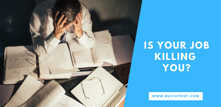 Is Your Job Killing You