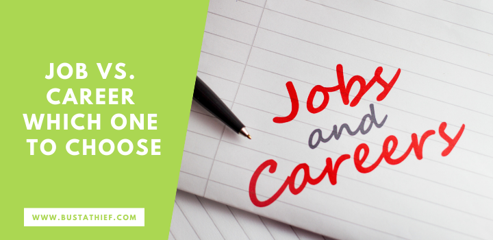 Job vs. Career Which One To Choose