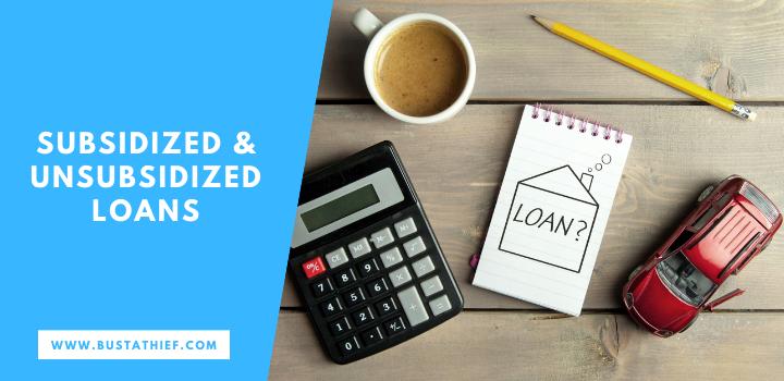 Subsidized Unsubsidized Loans