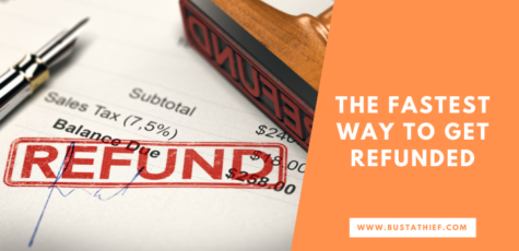 The Fastest Way to Get Refunded