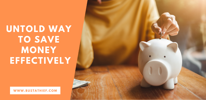 The Untold Way to Save Money Effectively
