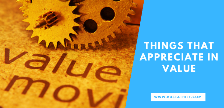 Things that Appreciate in Value