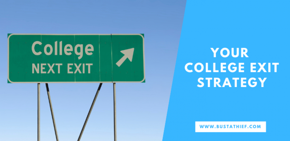 Your College Exit Strategy