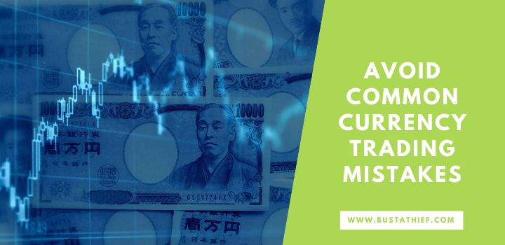 Avoid Common Currency Trading Mistakes