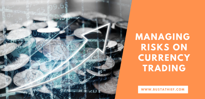Managing Risks On Currency Trading