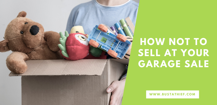 How NOT To Sell At Your Garage Sale