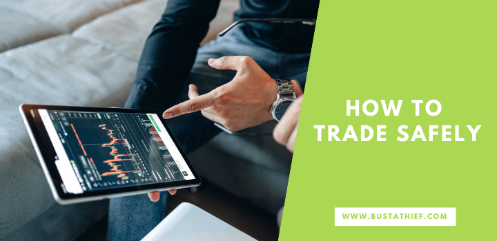 How To Trade Safely