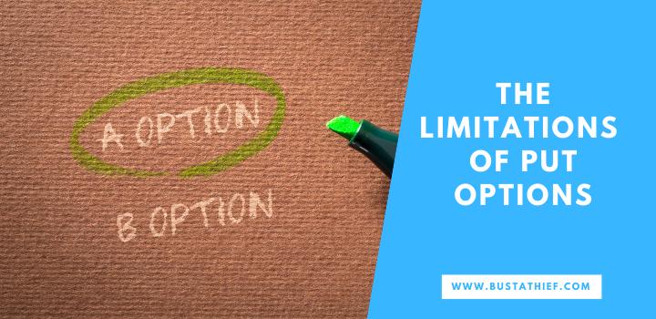 The Limitations Of Put Options