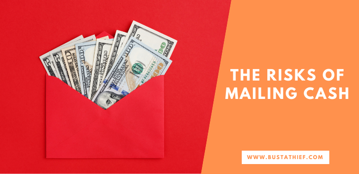 The Risks Of Mailing Cash