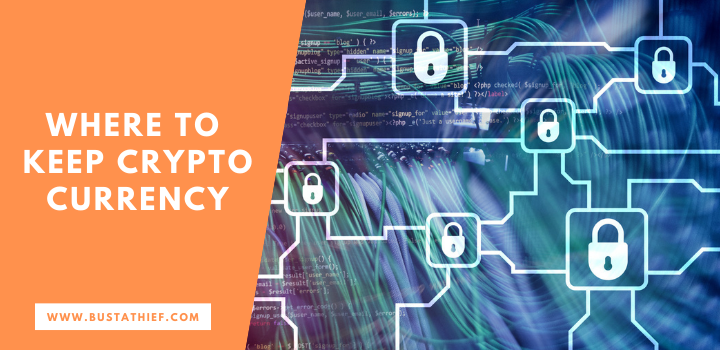 Where To Keep Cryptocurrency