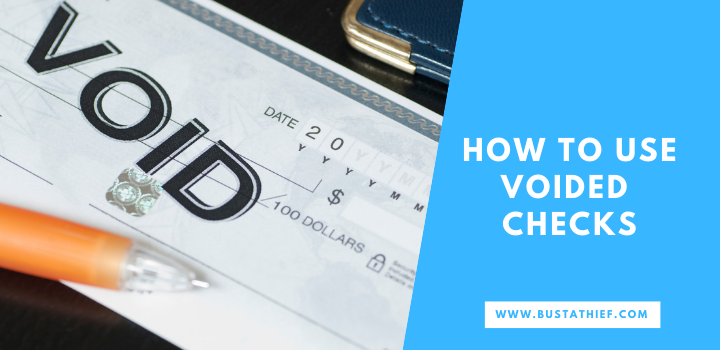 How To Use Voided Checks