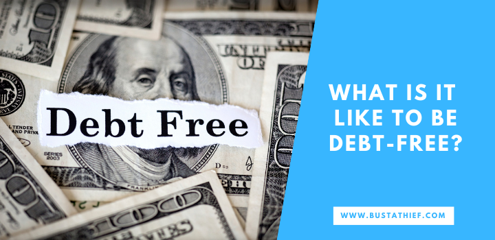 What Is It Like to Be Debt free