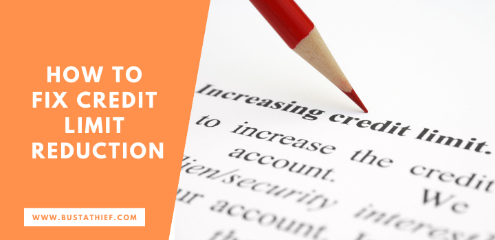 How to Fix Credit Limit Reduction
